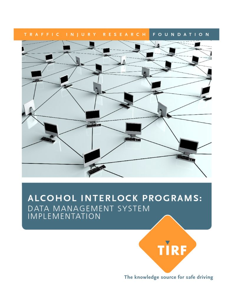 TIRF releases new report, Alcohol Interlock Programs: Data Management System Implementation