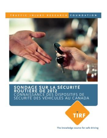 Sondage sur la sécurité routière de 2012: Connaissance des dispositifs de sécurité des véhicules au Canada