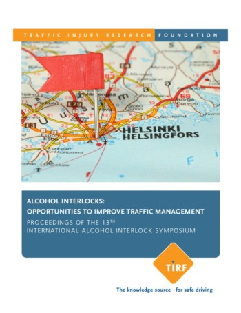 Alcohol interlocks: opportunities to improve traffic management – Proceedings of the 13th international alcohol interlock symposium