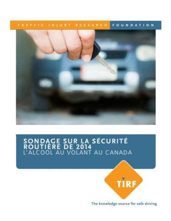 Sondage sur la sécurité routière de 2014 L'alcool au volant au Canada
