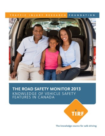 The Road Safety Monitor 2013: Knowledge of Vehicle Safety Features in Canada