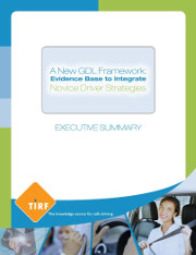 Executive Summary – A New GDL Framework: Evidence Base to Integrate Novice Driver Strategies