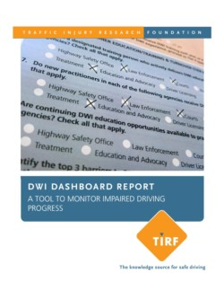 DWI Dashboard Report – A Tool to Monitor Impaired Driving Progress