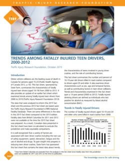 Trends Among Fatally Injured Teen Drivers & Trends in Alcohol and Drug Use Among Fatally Injured Teen Drivers.