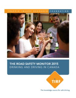 The Road Safety Monitor 2015: Drinking and Driving in Canada