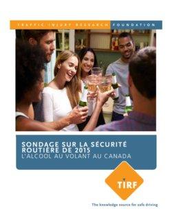 Sondage sur la sécurité routière de 2015 L'alcool au volant au Canada