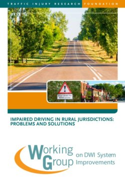Impaired Driving in Rural Jurisdictions: Problems and Solutions
