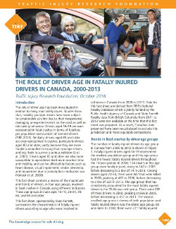The Role of Driver Age in Fatally Injured Drivers in Canada, 2000-2013