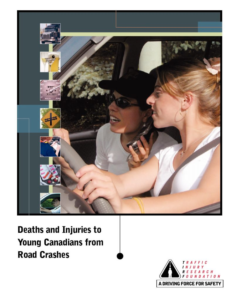 Deaths and Injuries to Young Canadians from Road Crashes