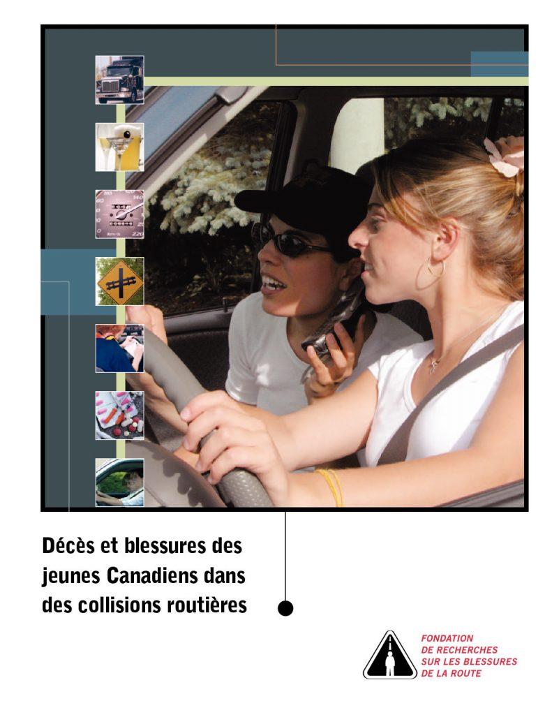 Décès et blessures des jeunes Canadiens dans des collisions routières
