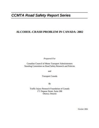 The Alcohol-Crash Problem in Canada: 2002
