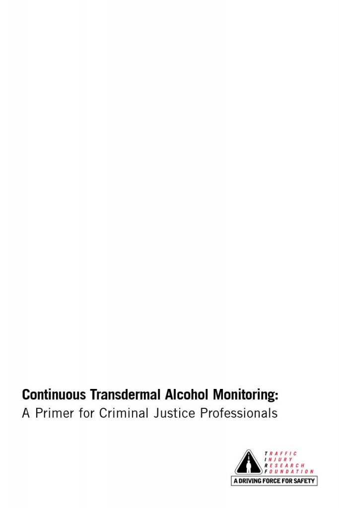 Continuous Transdermal Alcohol Monitoring: A Primer for Criminal Justice Professionals