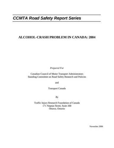 The Alcohol-Crash Problem in Canada: 2004