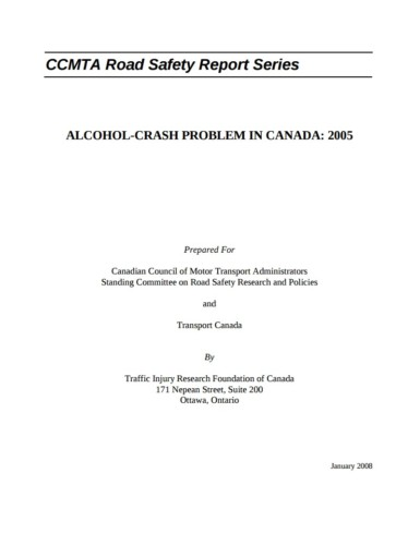 The Alcohol-Crash Problem in Canada: 2005