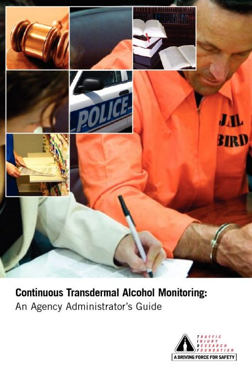 Continuous Transdermal Alcohol Monitoring: An Agency Administrator's Guide
