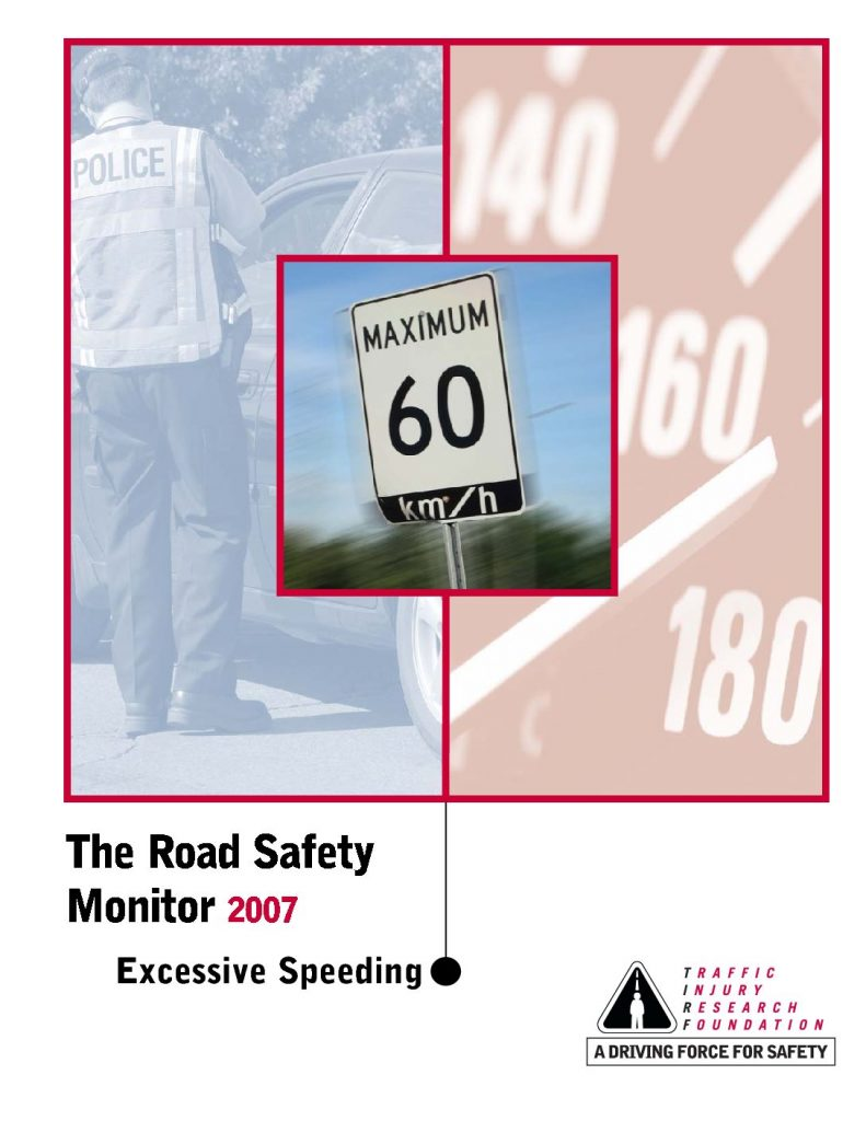 The Road Safety Monitor 2007: Excessive Speeding