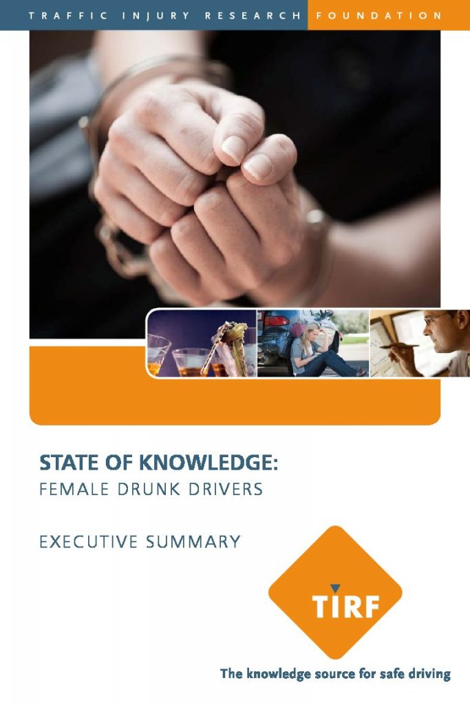 State of Knowledge: Female Drunk Drivers – Executive Summary