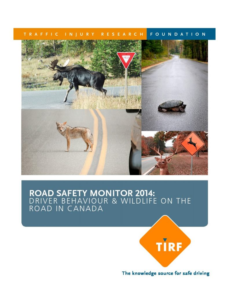 Road Safety Monitor 2014: Driver Behaviour & Wildlife on the Road in Canada