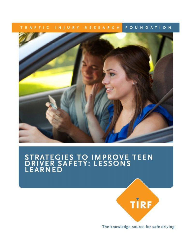 Strategies to Improve Teen Driver Safety: Lessons Learned