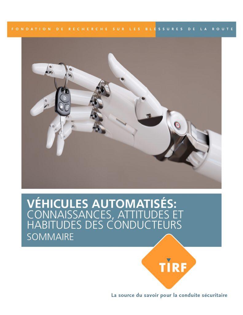 Véhicules automatisés: Connaissances, attitudes et habitudes des conducteurs: Sommaire