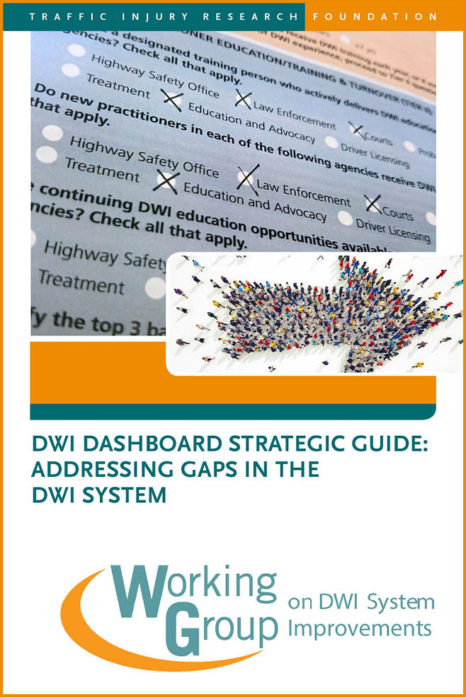 DWI Dashboard Guide: Addressing Gaps in the DWI System