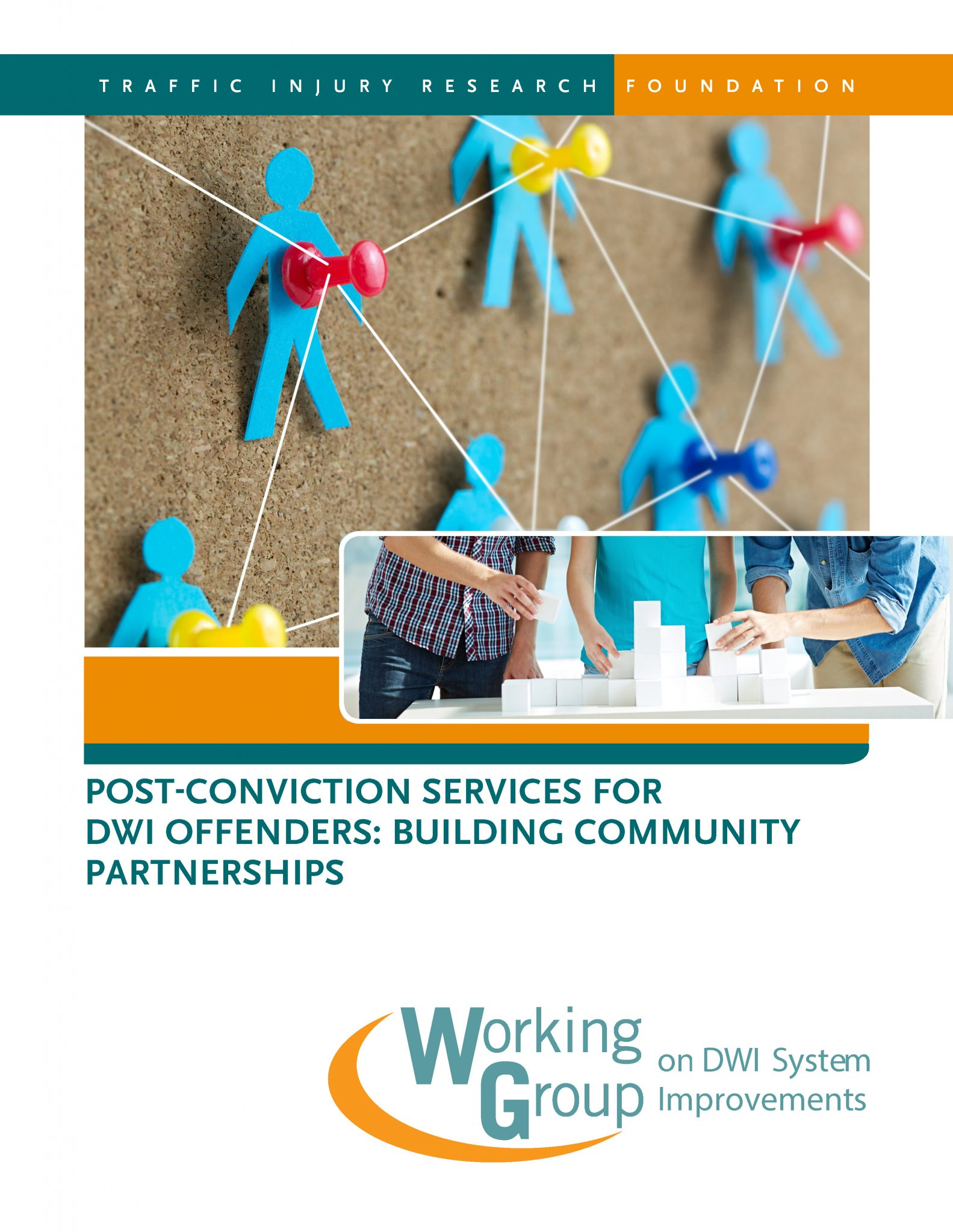 Post-Conviction Services for DWI Offenders: Building Community Partnerships