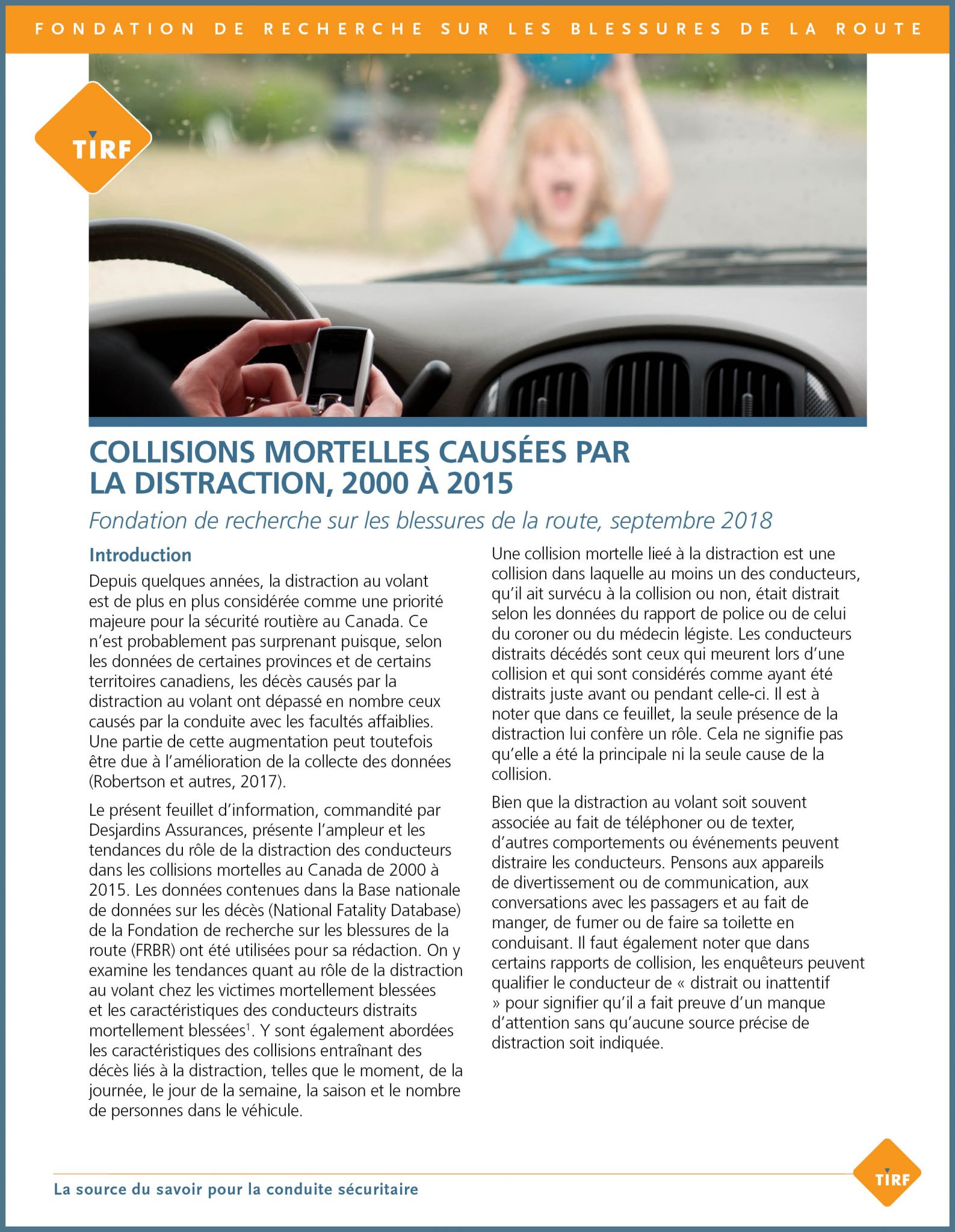 Collisions mortelles causées par la distraction, 2000 à 2015