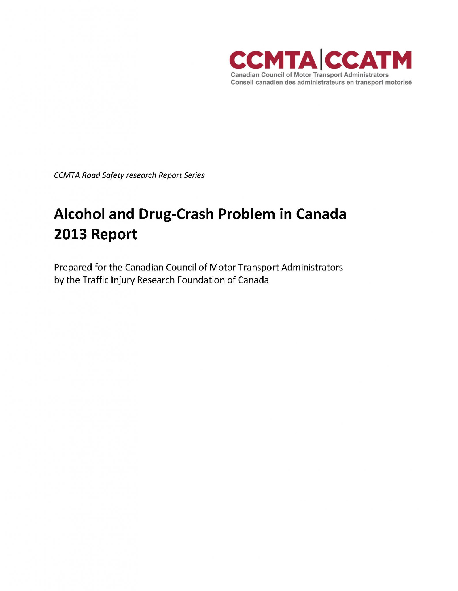 The Alcohol and Drug-Crash Problem in Canada: 2013