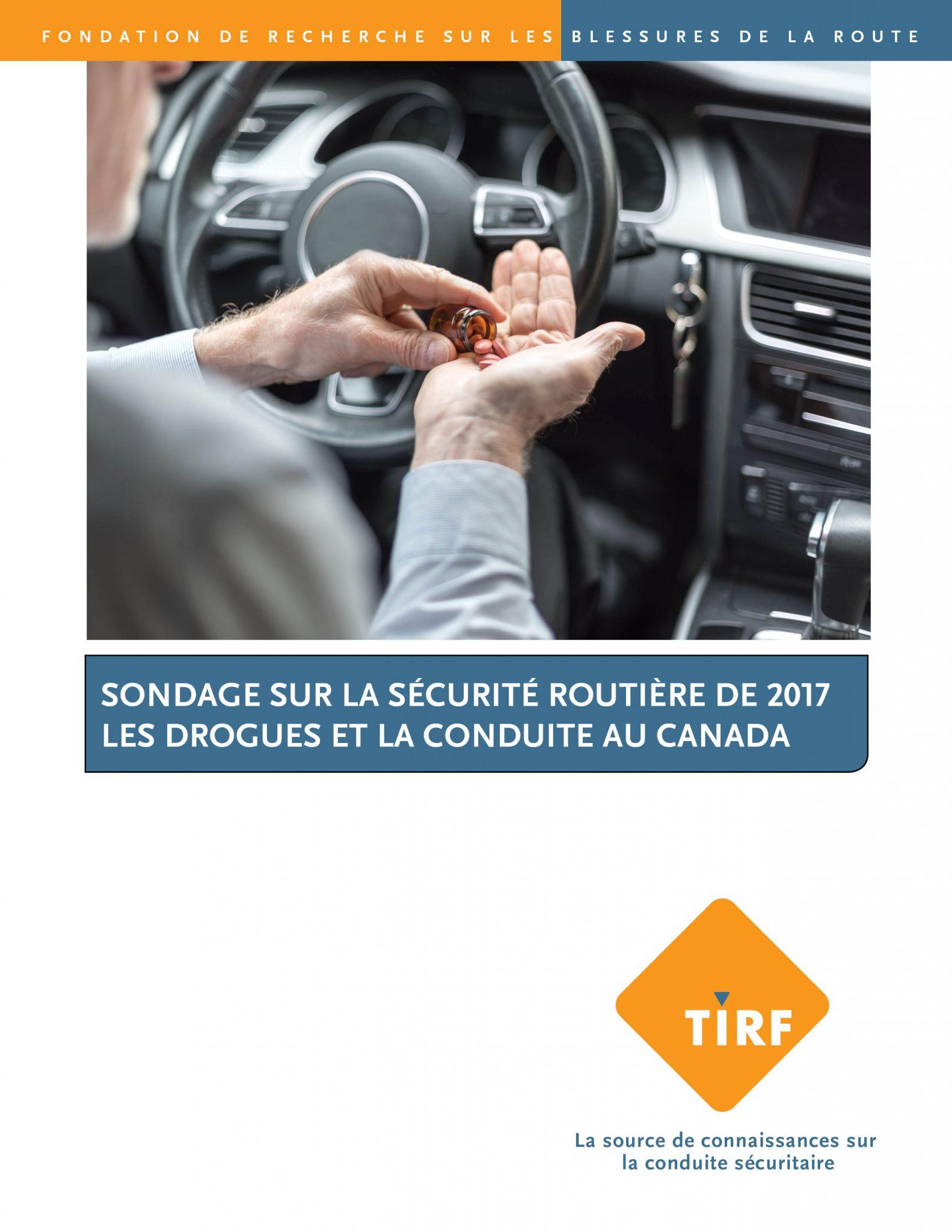 Sondage sur la sécurité routière de 2017, les drogues et la conduite au Canada