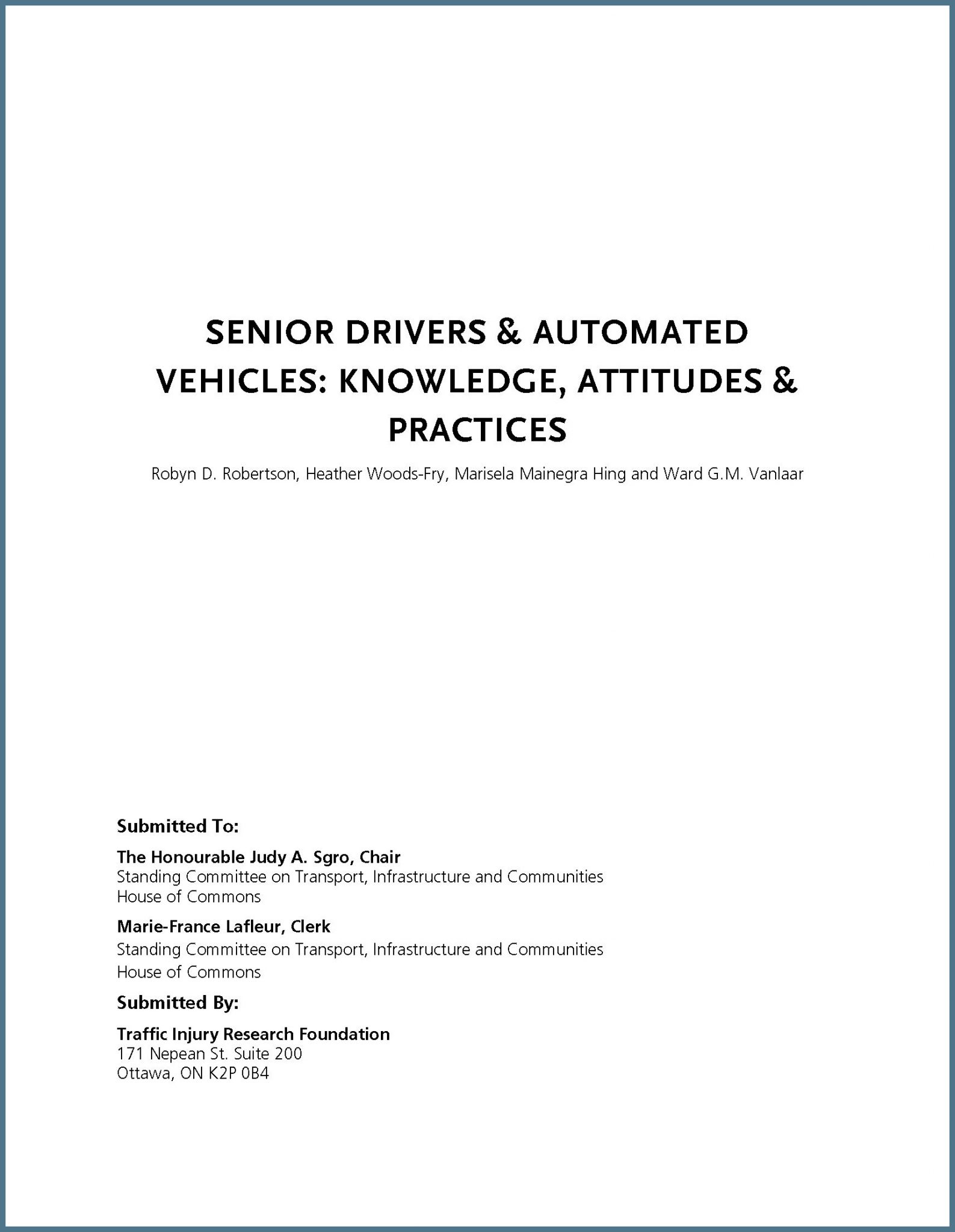 House Brief on Senior Drivers & Automated Vehicles: Knowledge, Attitudes & Practices