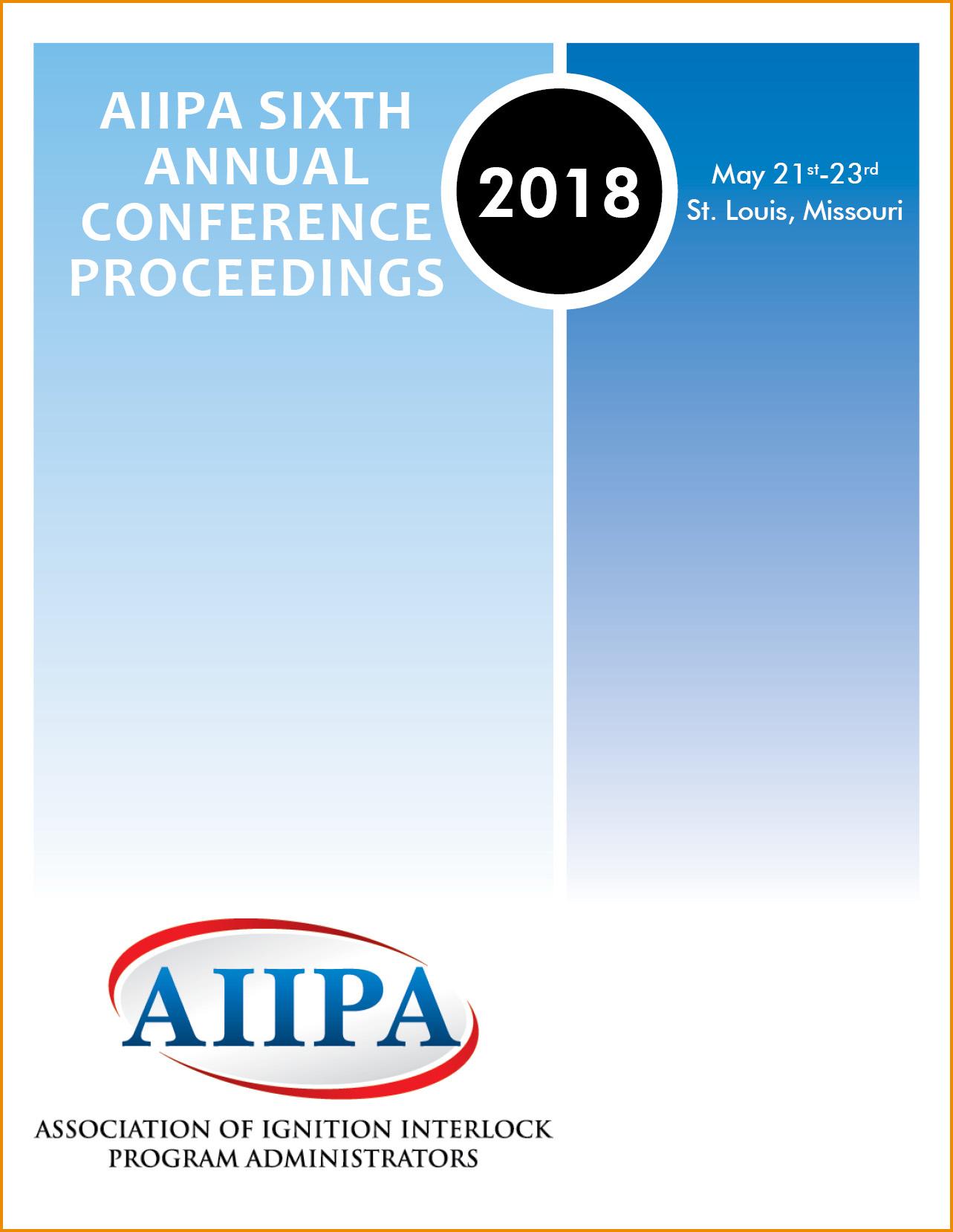 AIIPA Sixth Annual Conference Proceedings 2018