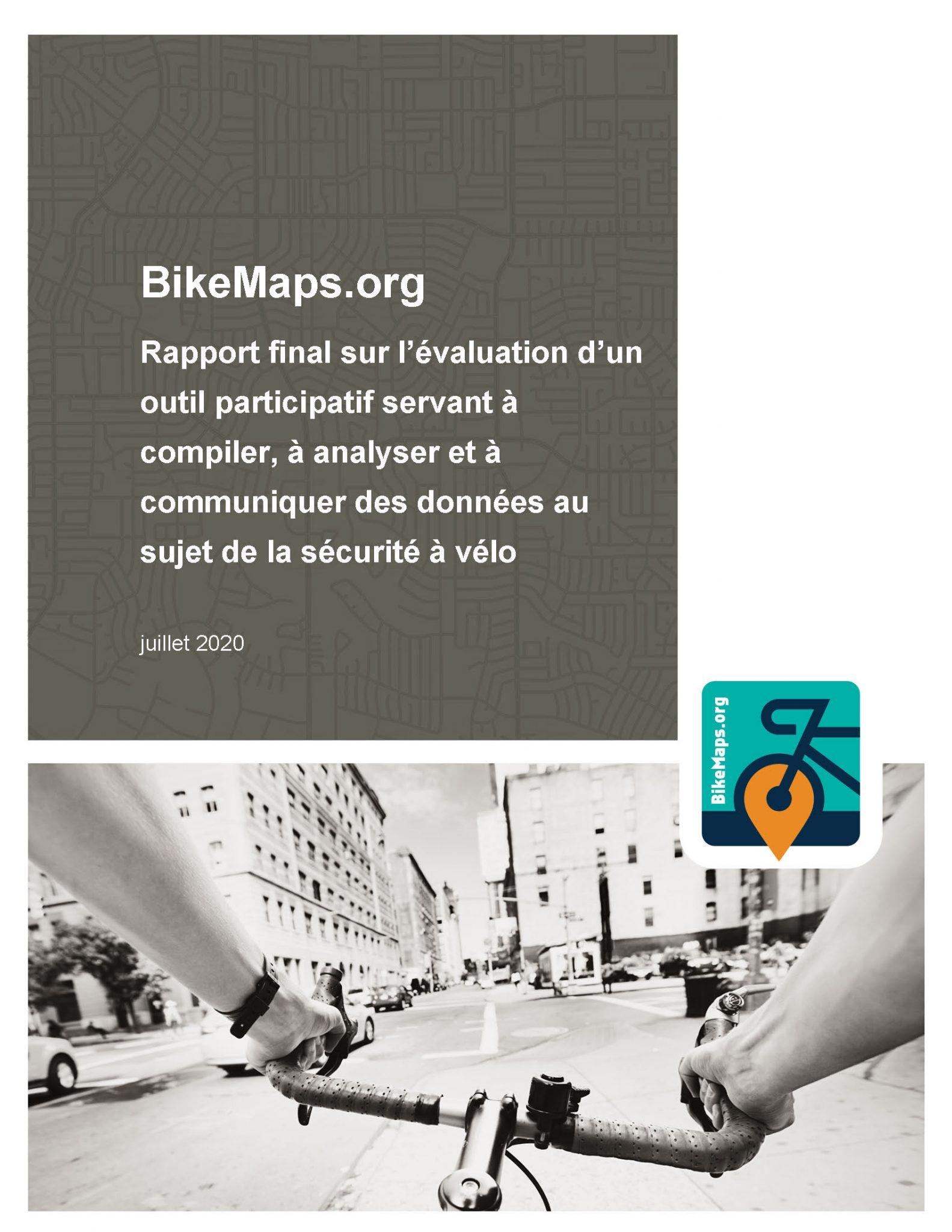 BikeMaps.org – Rapport final sur l'évaluation d'un outil participatif servant à compiler, à analyser et à communiquer des données au sujet de la sécurité à vélo