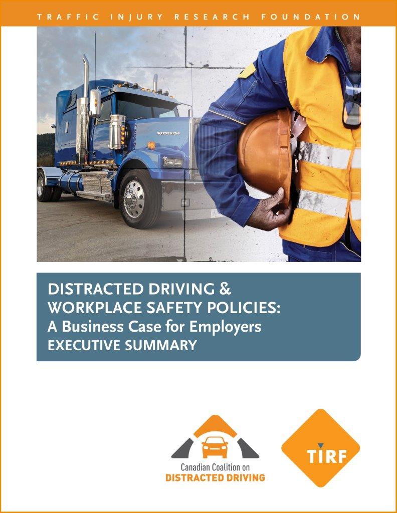 Distracted Driving & Workplace Safety Policies: A Business Case for Employers – Executive Summary