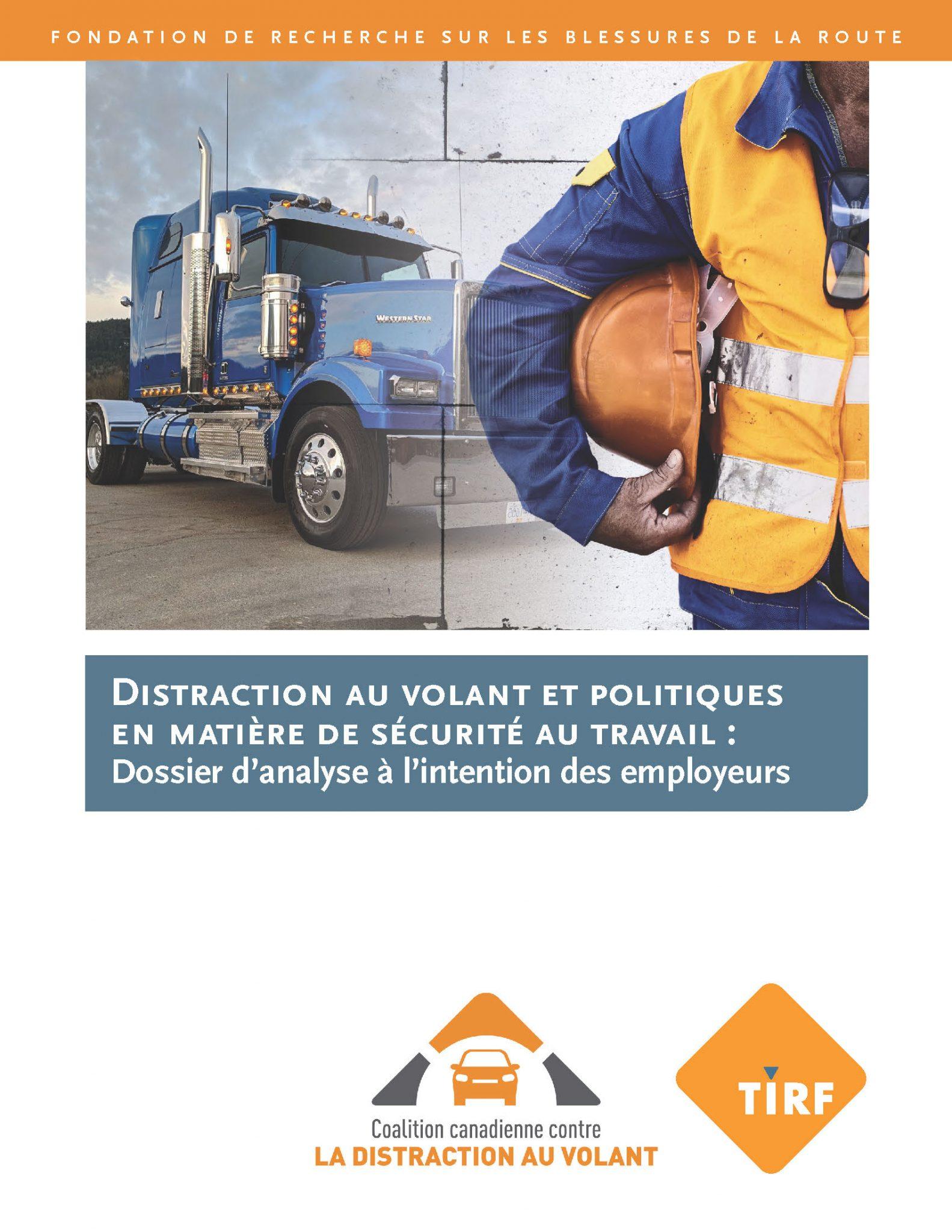 Distraction au volant politiques en matière de sécurité au travail : Dossier d'analyse à l'intention des employeurs