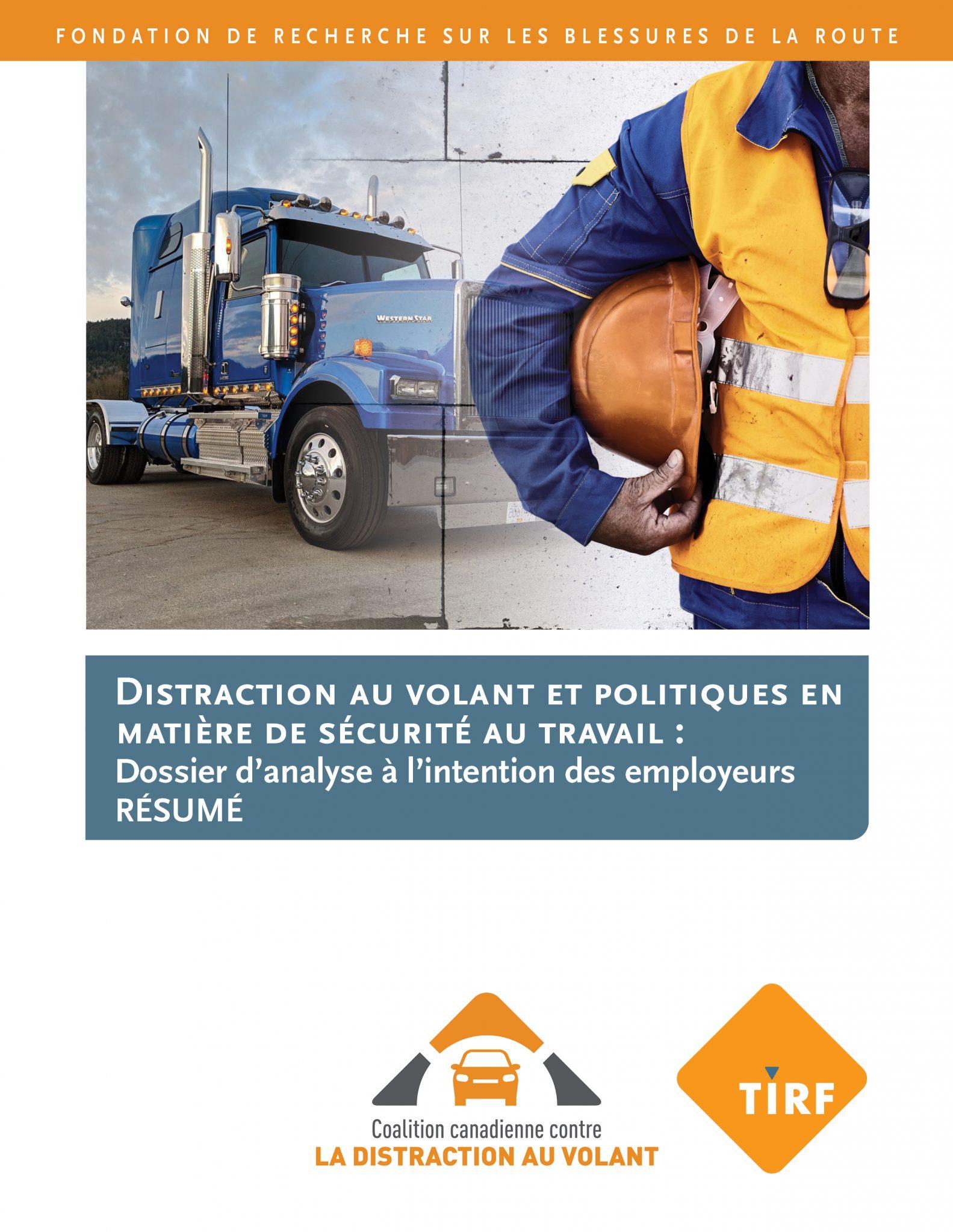 Distraction au volant politiques en matière de sécurité au travail : Dossier d'analyse à l'intention des employeurs – Résumé
