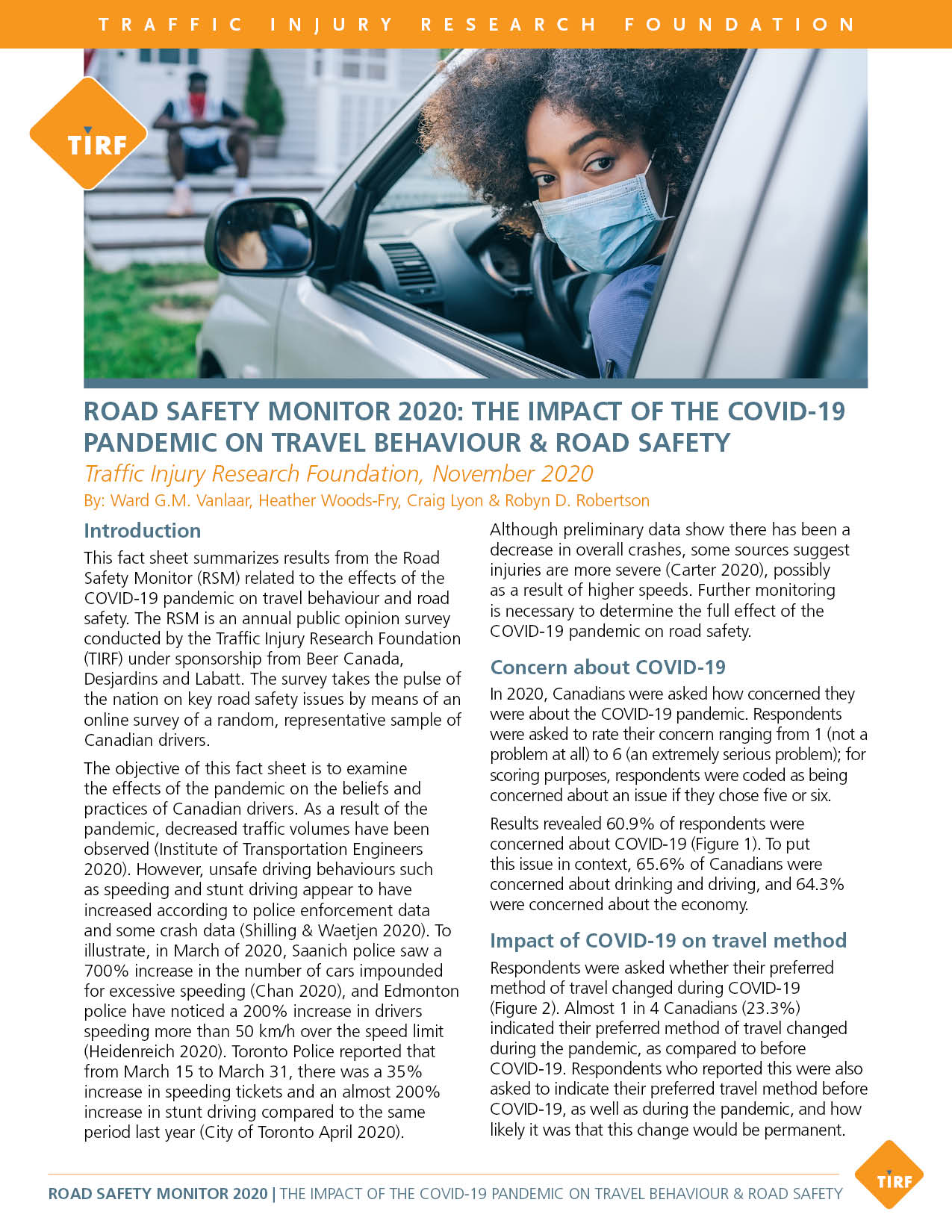 Road Safety Monitor 2020: The Impact of the COVID-19 Pandemic on Travel Behaviour & Road Safety