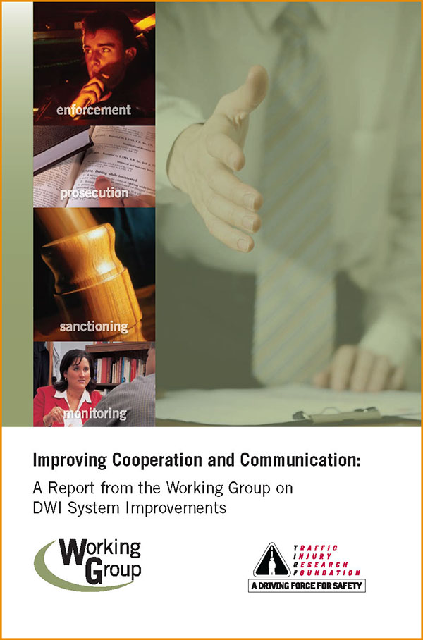 Improving Cooperation and Communication: A Report from the Working Group on DWI System Improvements